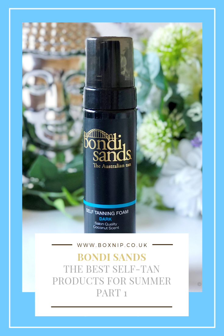 Bondi Sands - The Best Self-Tanning Products for Summer Part 1