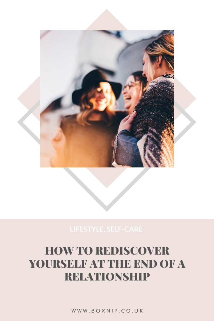 How To Rediscover Yourself At The End Of A Relationship - PIN THIS!