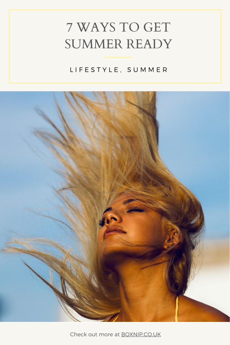 7 Ways To Get You Summer Ready -PIN THIS