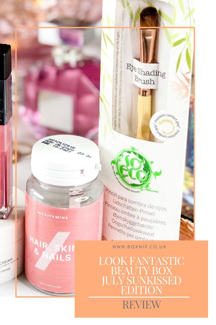 Look Fantastic Beauty Box July Sunkissed Edition - PIN THIS