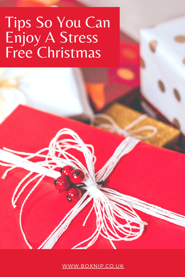 Tips So You Can Enjoy A Stress Free Christmas