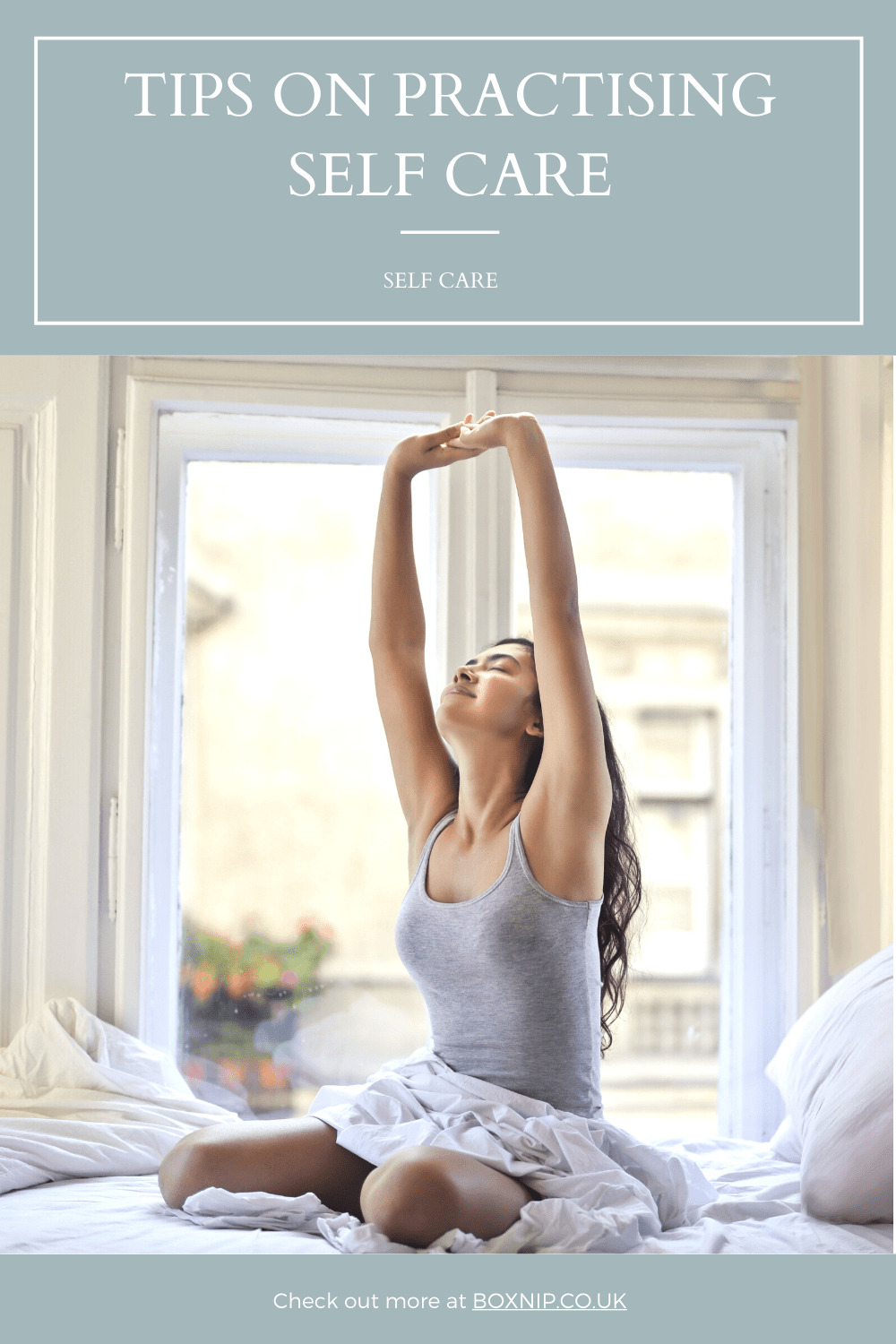 Tips On Practising Self Care - PIN THIS!